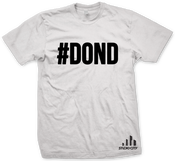 Image of #DOND T-shirt [White]