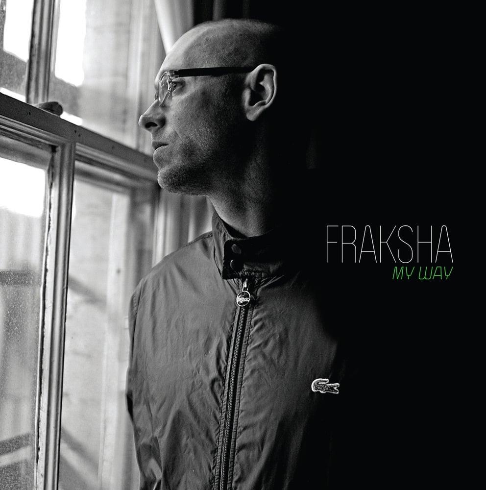 Image of BTE022 - FRAKSHA - My Way