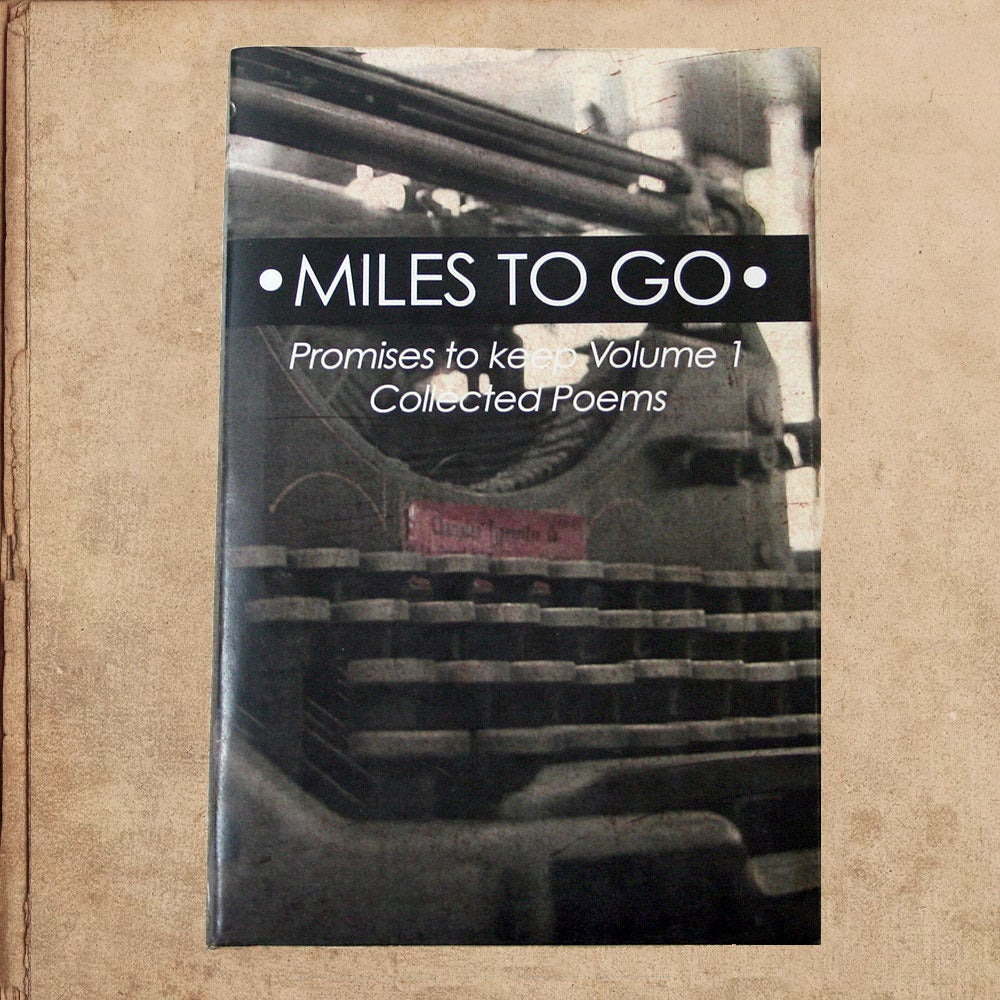 Image of Miles to go - Poetry Collection - Promises to keep Vol. 1