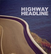Image of Highway Headline EP (CD)