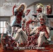 Image of SPERMBLOODSHIT The Tourette's Syndrome CD / DIGI CD
