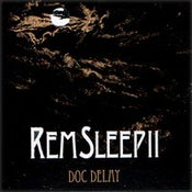 Image of Doc Delay - REM Sleep II (Limited CD / Arigato ed.)