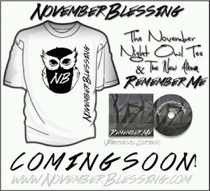Image of November Night Owl Tee + Remember Me!