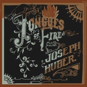 Image of Joseph Huber • Tongues Of Fire LP