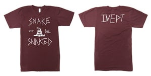 Image of Snake of be Snaked - Inept T-Shirt