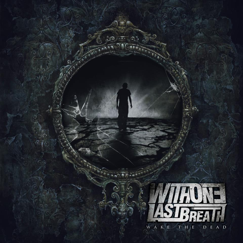 "Image of With One Last Breath - ""Wake The Dead"" CD EP"