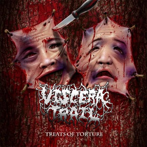"Image of VISCERA TRAIL:""TREATS OF TORTURE"" MCD"