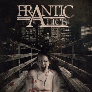Image of Frantic Alice E.P