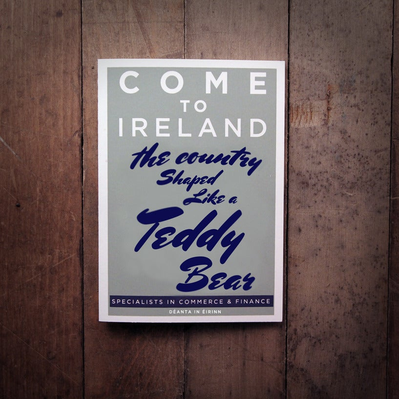 Image of COME TO IRELAND - THE COUNTRY SHAPED LIKE A TEDDY BEAR greeting card