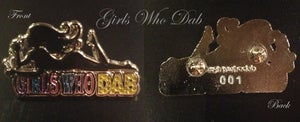 Image of LIMITED EDITION Girls Who Dab (Numbered 1-100) Collectable Cloisonné Pin