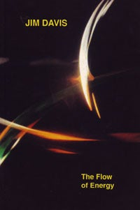 Image of Jim Davis: The Flow of Energy, edited by Robert A. Haller
