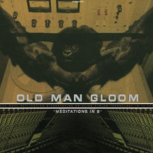 Image of OLD MAN GLOOM - Meditations in B CD