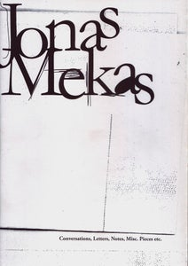 Image of Conversations, Letters, Notes, Misc. Pieces etc., by Jonas Mekas