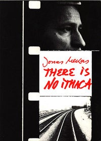 Image of There Is No Ithaca, by Jonas Mekas