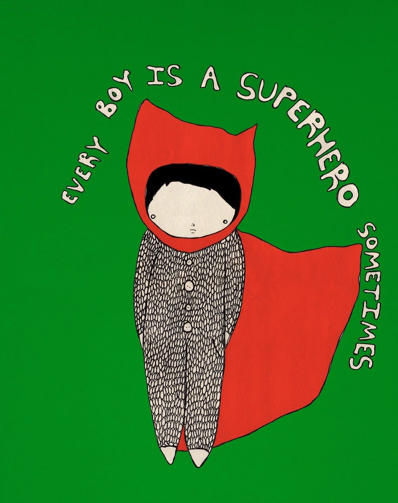 Image of Every boy is a superhero sometimes