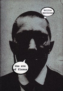 Image of The Eve of Fluxus, by Billie Maciunas