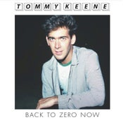 "Image of Tommy Keene - ""Back To Zero Now"" b/w ""Mr. Roland"" 7"" (12XU 050-1)"