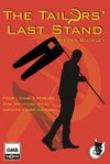 The Tailors' Last Stand