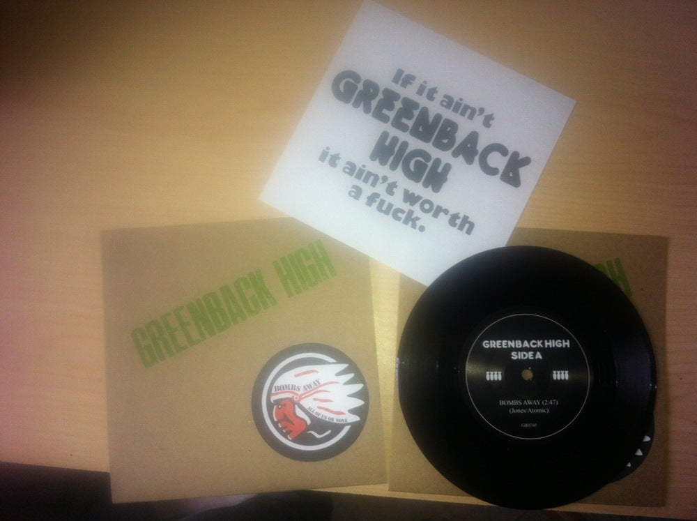 Image of Greenback High - Bombs Away/All of us or None 7""