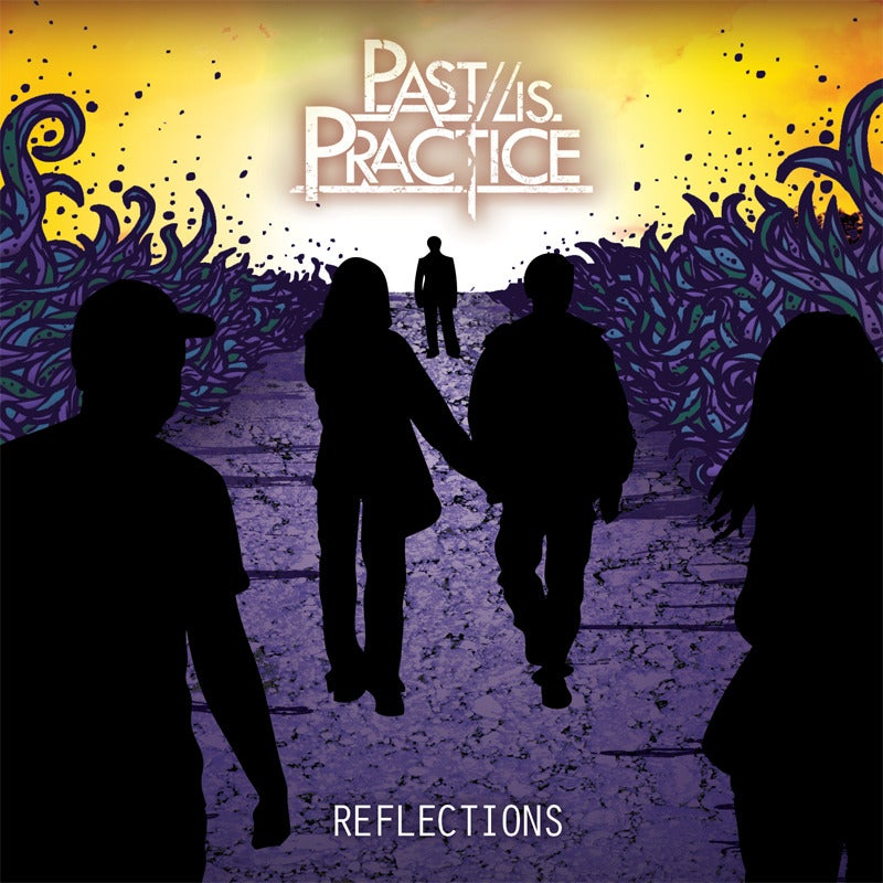 Image of Past is Practice Debut EP 'Reflections'