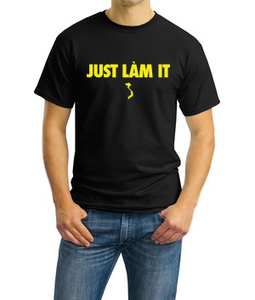 Image of Just Lam It (MEN)
