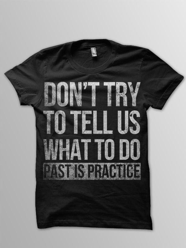 Image of Don't try to tell us what to do Tee