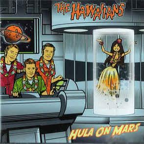 Image of Preorder - The Hawaiians - Hula On Mars Lp (orange vinyl)
