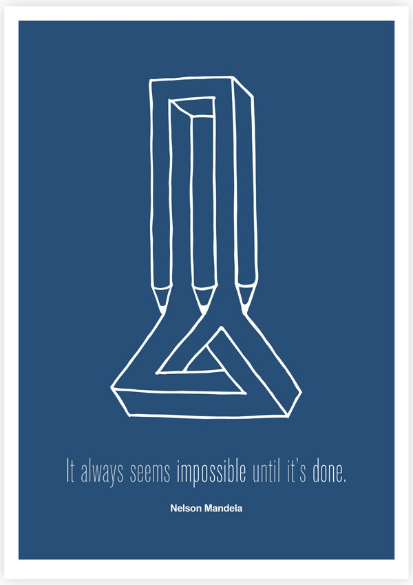 Image of It Always Seems Impossible Until It's Done