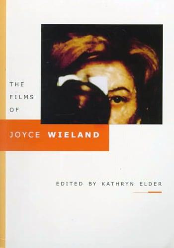 Image of The Films of Joyce Wieland, edited by Kathryn Elder