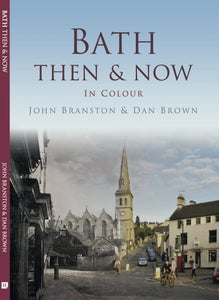 Image of Bath: Then & Now
