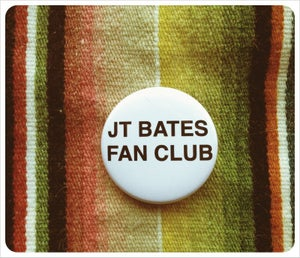 Image of JT Bates Fan Club Button