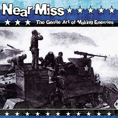 Near Miss - The Gentle Art Of Making Enemies