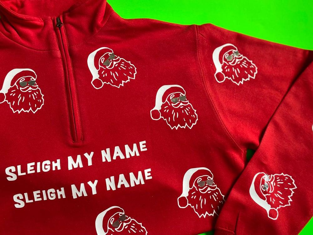 Image of Sleigh my name fly Santa zip up