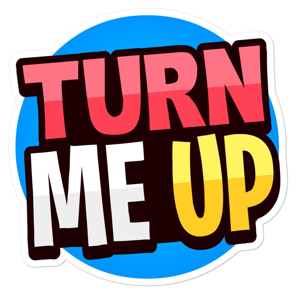 Image of Bubble-free stickers - Turn me up