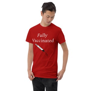 Image of Fully Vaccinated T-Shirt