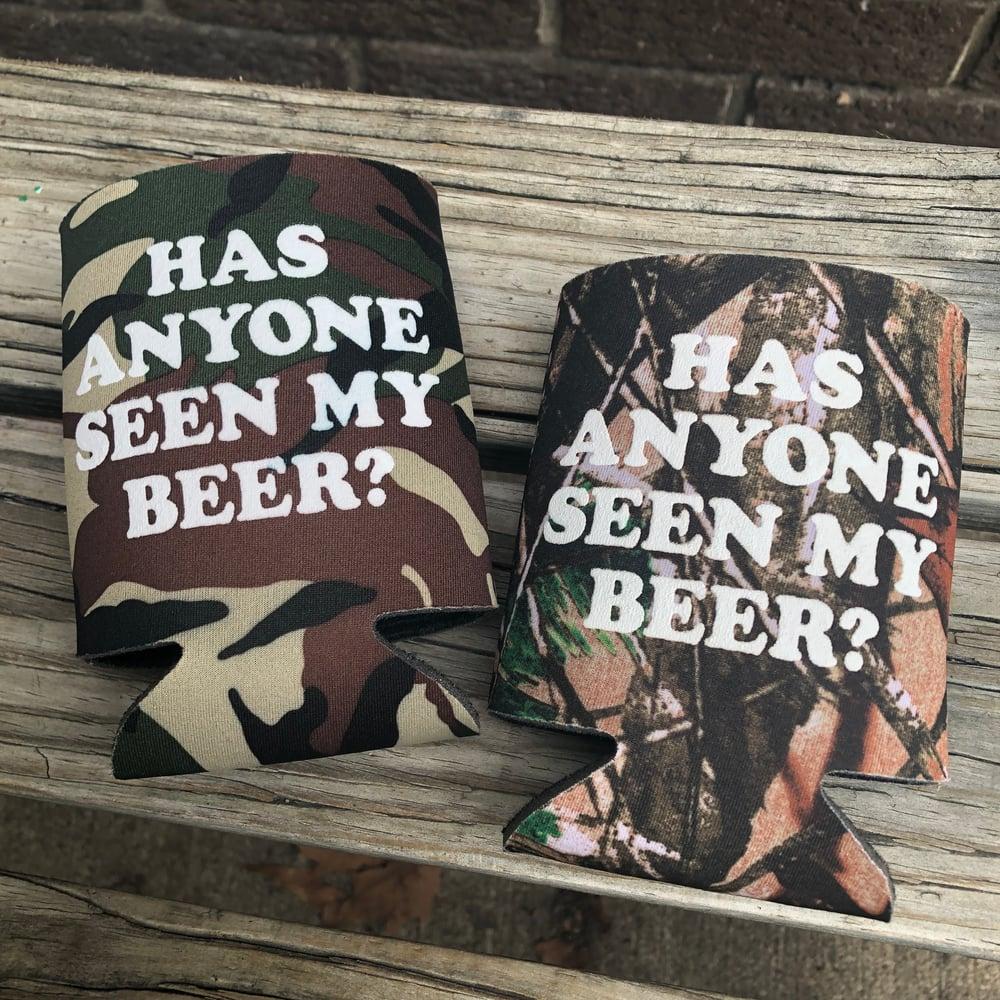 Image of Has Anyone Seen My Beer? - koozie