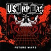 """The Usurpers - Future Wars - 12"""" LP / CD"""
