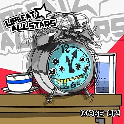 Upbeat Allstars - Wake Up