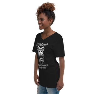 Image of Problem? Unisex Short Sleeve V-Neck T-Shirt