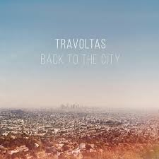 """Image of The Travoltas - Back To The City 12"""" ep"""