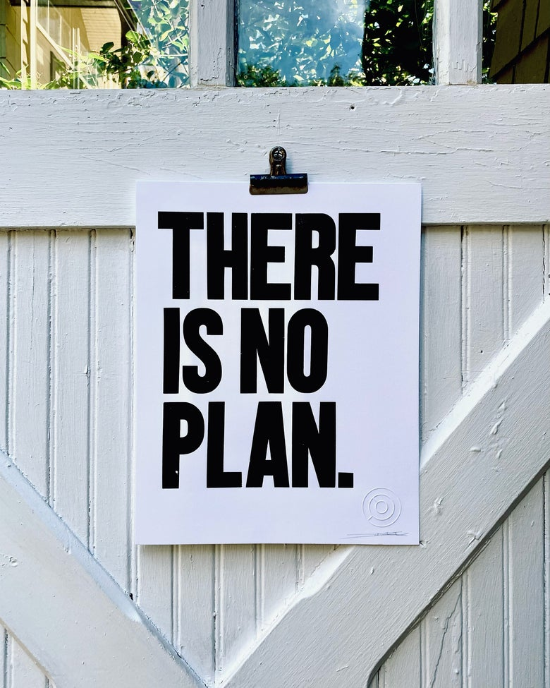 Image of There is No Plan / Edition 3