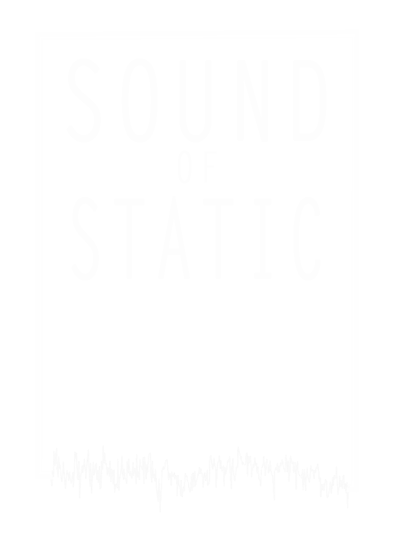 Sound of Static