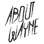 About Wayne - Online Store