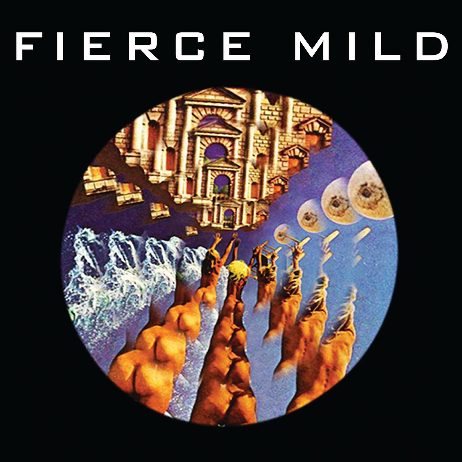Fierce Mild