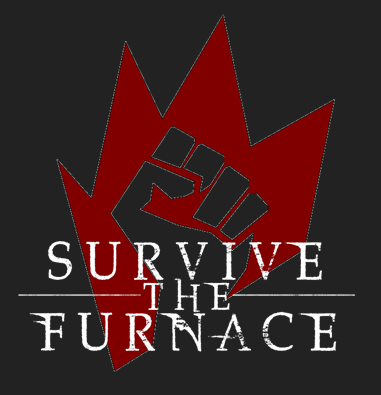 Survive The Furnace