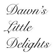 Dawn's Little Delights