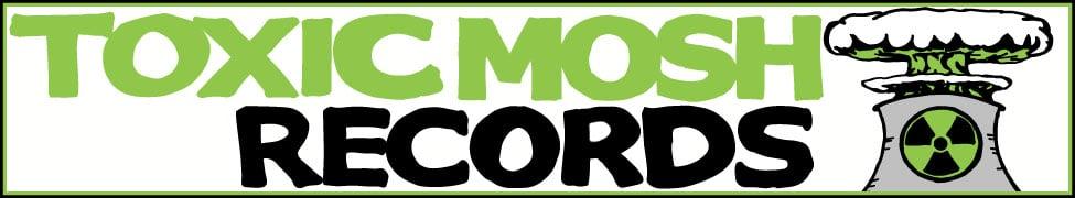 Toxic Mosh Records
