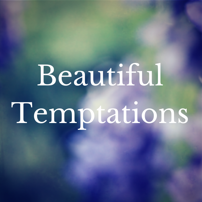 Beautiful Temptations