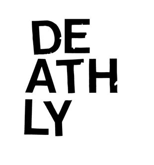 Deathly