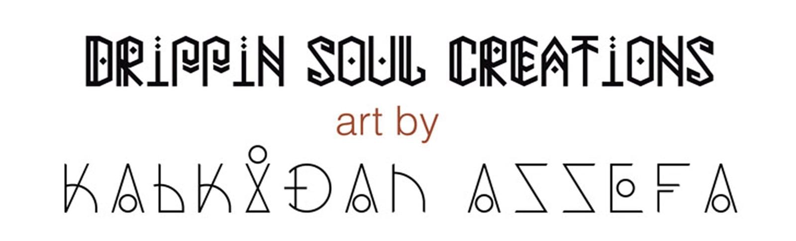 Drippin Soul